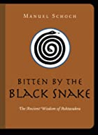 Bitten by the Black Snake: The Ancient…