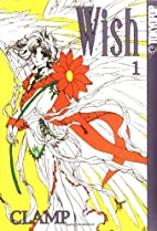 Wish #1 by Clamp