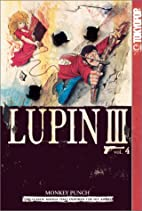 Lupin III, Vol. 4 by Monkey Punch