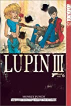 Lupin III, Vol. 6 by Monkey Punch
