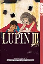 Lupin III, Vol. 7 by Monkey Punch