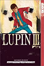 Lupin III, Vol. 8 by Monkey Punch