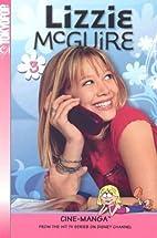 Lizzie McGuire Cine-Manga, Vol. 3 - When…
