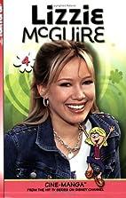 Lizzie McGuire Cine-Manga, Vol. 4 - I Do, I…