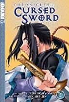 Chronicles of the Cursed Sword, Vol. 2 by…