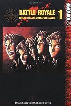 Battle Royale, (Manga) Book 1 by Koushun…