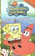SpongeBob SquarePants Friends Forever…