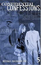 Confidential Confessions, Volume 5 by Reiko…