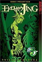 Jing King of Bandits: Twilight Tales, Vol. 3…