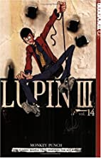 Lupin III, Vol. 14 by Monkey Punch