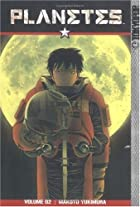 Planetes, Volume 2 by Makoto Yukimura
