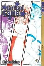 Girl Got Game, Vol. 3 by Shizuru Seino