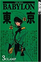 Tokyo Babylon, Volume 3 by CLAMP