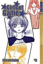 Girl Got Game, Vol. 8 by Shizuru Seino