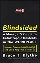 Blindsided: A Manager's Guide to…