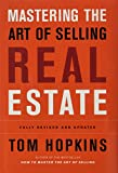 Hopkins, Tom: Mastering the Art of Selling Real Estate