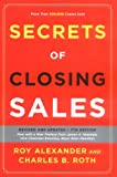 Roth, Charles B.: Secrets of Closing Sales