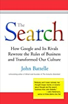 The Search: How Google and Its Rivals&hellip;