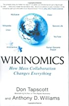 Wikinomics: How Mass Collaboration Changes&hellip;