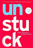 Yamashita, Keith: Unstuck: A Tool for Yourself, Your Team, and Your World