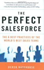 The Perfect SalesForce: The 6 Best Practices…