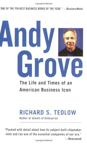 andy-grove-the-life-and-times-of-an-american-business-icon