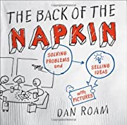 The Back of the Napkin: Solving Problems and…