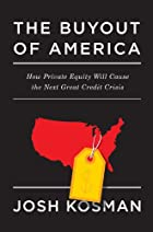 The Buyout of America: How Private Equity…