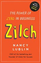 Zilch: The Power of Zero in Business by…