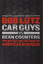 Car Guys vs. Bean Counters: The Battle for…