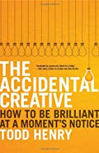 The Accidental Creative: How to Be Brilliant…