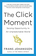 The Click Moment: Seizing Opportunity in an…