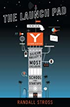 The Launch Pad: Inside Y Combinator, Silicon…