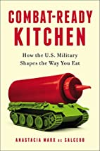 Combat-Ready Kitchen: How the U.S. Military…