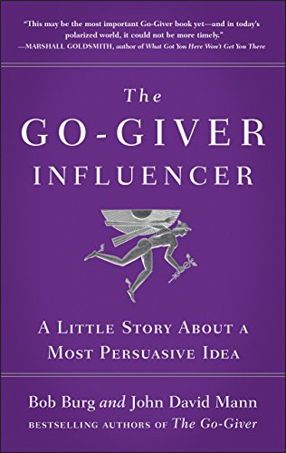 the-go-giver-influencer-a-little-story-about-a-most-persuasive-idea