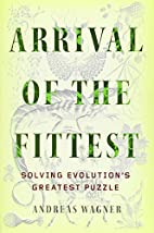 Arrival of the Fittest: Solving…