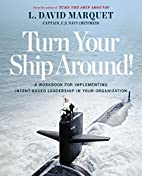 Turn Your Ship Around!: A Workbook for…