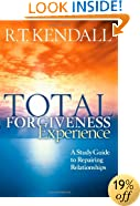 Total Forgiveness Experience: A Study Guide to Repairing Relationships