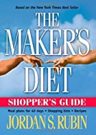 The Maker's Diet: Shopper's Guide by Jordan…