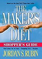 The Maker's Diet: Shopper's Guide by Jordan…