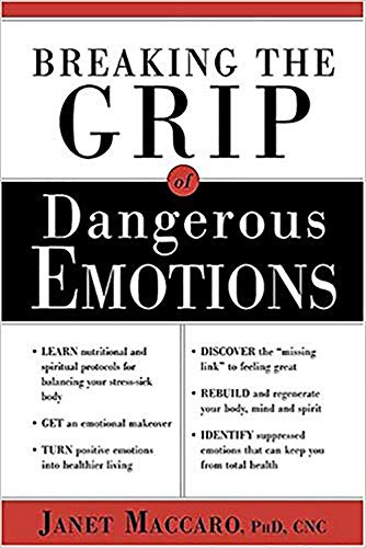 breaking-the-grip-of-dangerous-emotions-dont-break-down-break-through