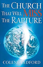 The Church That Will Miss The Rapture by…