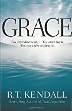 Grace by R. T. Kendall