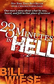 23 Minutes In Hell: One Man's Story…