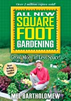 All New Square Foot Gardening by Mel…
