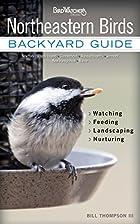 Northeastern Birds: Backyard Guide -…
