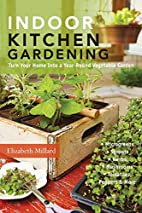 Indoor Kitchen Gardening: Turn Your Home…