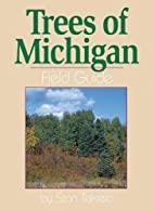 Trees of Michigan Field Guide (Our Nature…