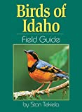 Stan Tekiela: Birds of Idaho Field Guide