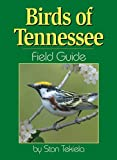 Tekiela, Stan: Birds of Tennessee